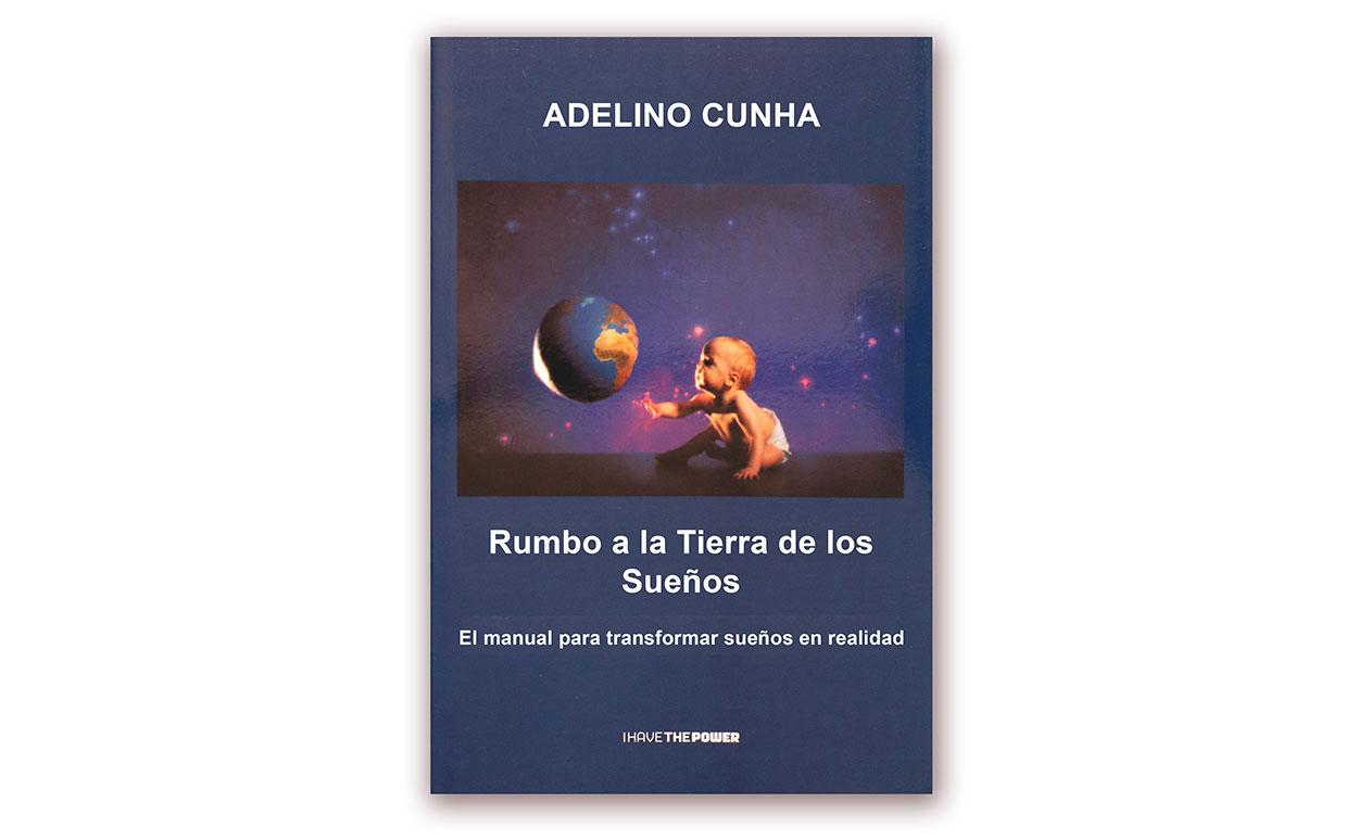 I Have the Power-Livro Adelino Cunha-Rumo à terra dos Sonhos versão Espanhola