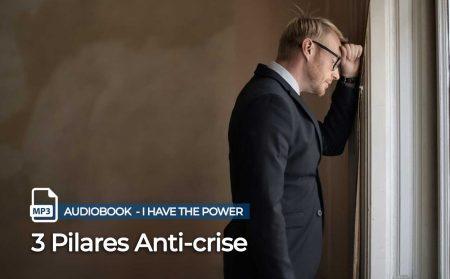 Pilares anti Crise