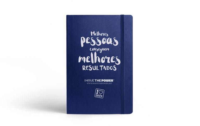 Caderno A5 I Have the Power Melhores Pessoas conseguem melhores resultados