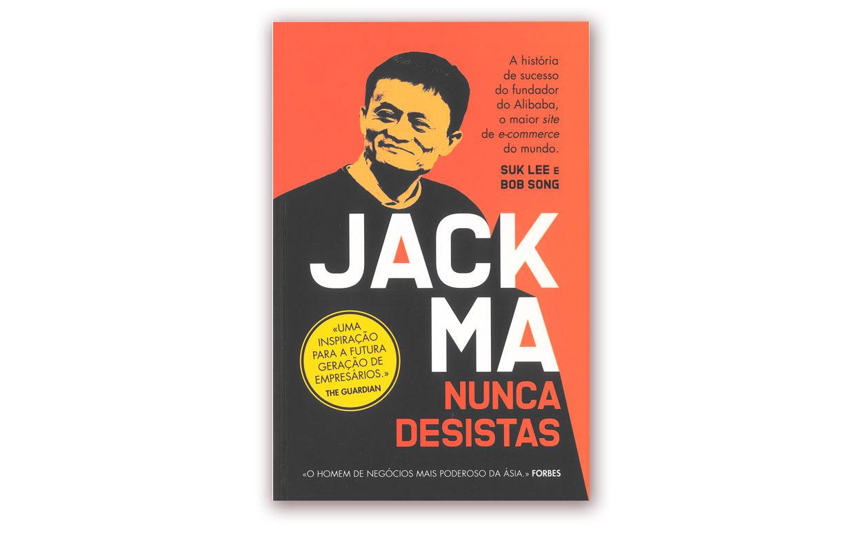 Jack Ma - Nunca Desistas