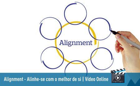 Alignment – Alinhe-se com o melhor de si (ao vivo) – Vídeo Online