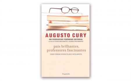 "Augusto Cury – ""PAIS BRILHANTES, PROFESSORES FASCINANTES"""