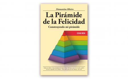 """Diamantino Ribeiro – """"La Pirámide de la Felicidad – Construyendo mi pirámide"""""""