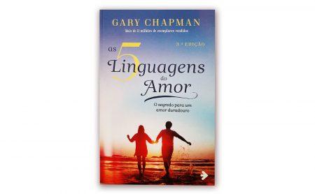 "Gary Chapman – ""AS 5 LINGUAGENS DO AMOR"""