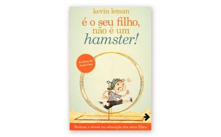 """Kevin Leman – """"É O SEU FILHO, NÃO É UM HAMSTER!"""""""