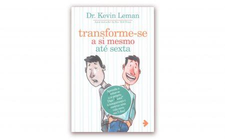 """Kevin Leman – """"TRANSFORME-SE A SI MESMO ATÉ SEXTA"""""""
