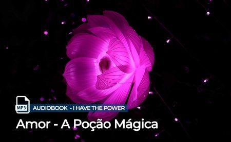 """MP3 – """"Amor – A Poção Mágica"""""""