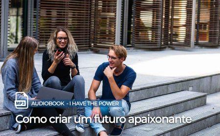 """MP3 – """"Como criar um futuro apaixonante"""""""