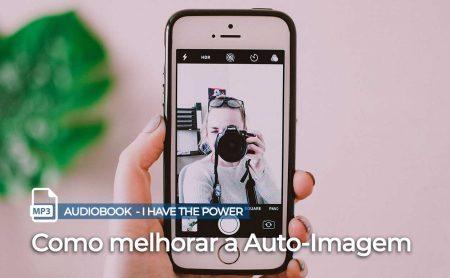 Auto imagem I Have the Power