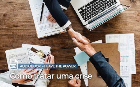 """MP3 – """"Como tratar uma crise"""""""