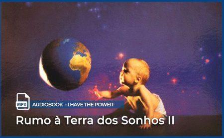 "MP3 – ""Rumo à terra dos Sonhos – II"""