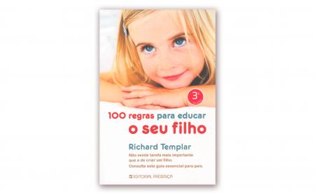 """Richard Templar – """"100 REGRAS PARA EDUCAR O SEU FILHO"""""""