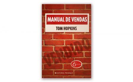 """Tom Hopkins – """"MANUAL DE VENDAS"""""""