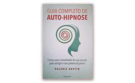 """Valerie Austin – """"GUIA COMPLETO DE AUTO-HIPNOSE"""""""